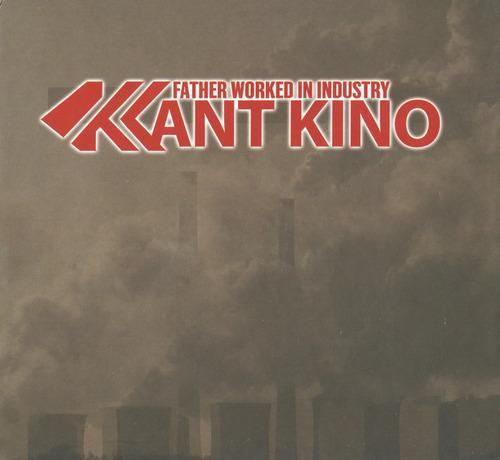 kant kino father worked in industry